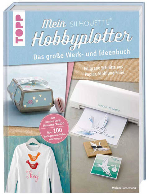 Mein SILHOUETTE Hobbyplotter - Das große Werk- und Ideenbuch kaufen im Makerist Materialshop