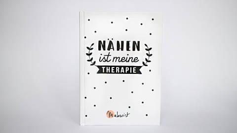 """Notizbuch """"Nähen ist meine Therapie"""" kaufen im Makerist Materialshop"""