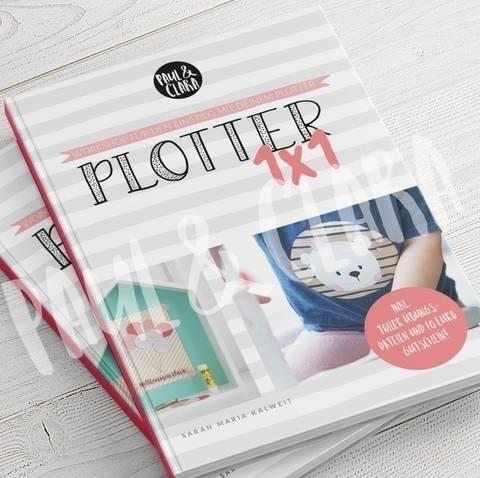Das SILHOUETTE Plotter 1 x 1 - Softcover von Paul und Clara kaufen im Makerist Materialshop