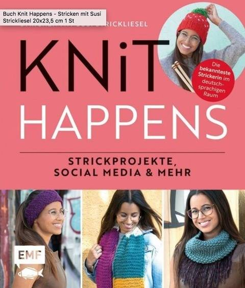 Knit Happens - Stricken mit Susi Strickliesel - Buch kaufen im Makerist Materialshop
