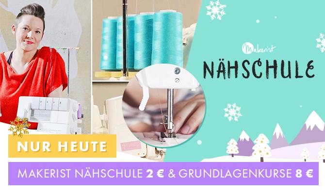 Makerist Nähschule 2 € & Grundlagenkurse 8 €