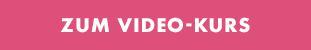 Zum Video-Kurs