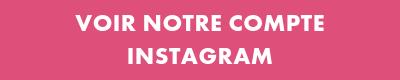 Voir notre compte Instagram