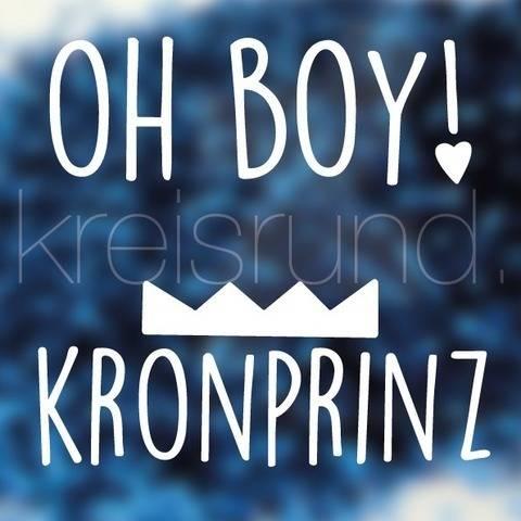 Plotterdatei Oh Boy! & Kronprinz bei Makerist sofort runterladen