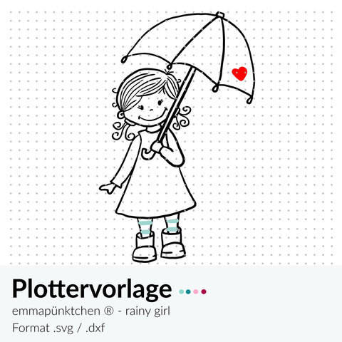 emmapünktchen ® -  plotterdatei rainy day girl bei Makerist sofort runterladen