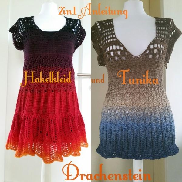 Drachenstein Häkeltunika und Kleid 2in1