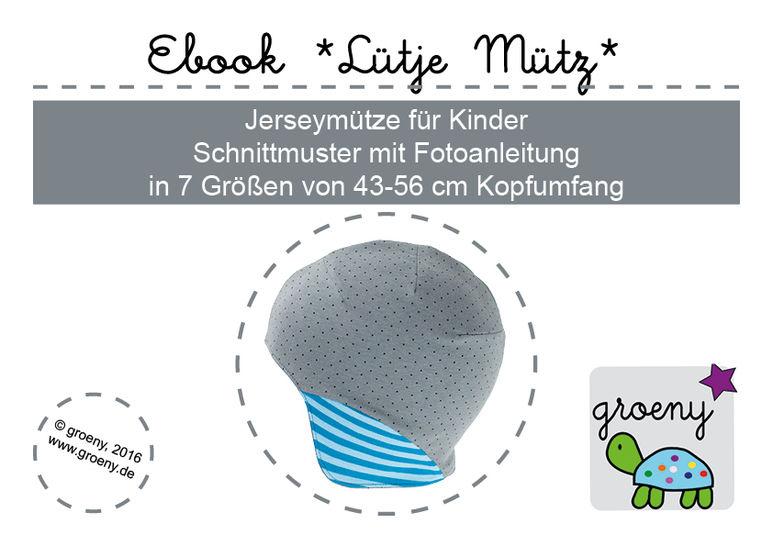 Ebook *Lütje Mütz* Mütze für Kinder KU 43-56 cm - Nähanleitungen bei Makerist sofort runterladen