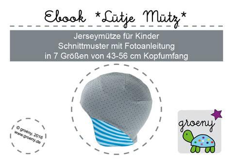 Ebook *Lütje Mütz* Mütze für Kinder KU 43-56 cm bei Makerist sofort runterladen