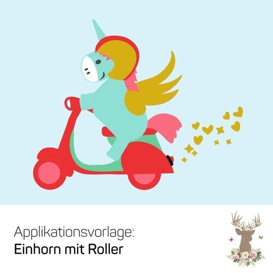 """Applikation """"Einhorn mit Roller"""" - Nähanleitungen bei Makerist sofort runterladen"""
