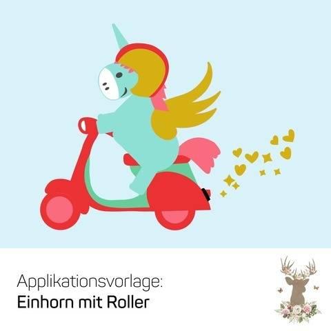 """Applikation """"Einhorn mit Roller"""" bei Makerist sofort runterladen"""