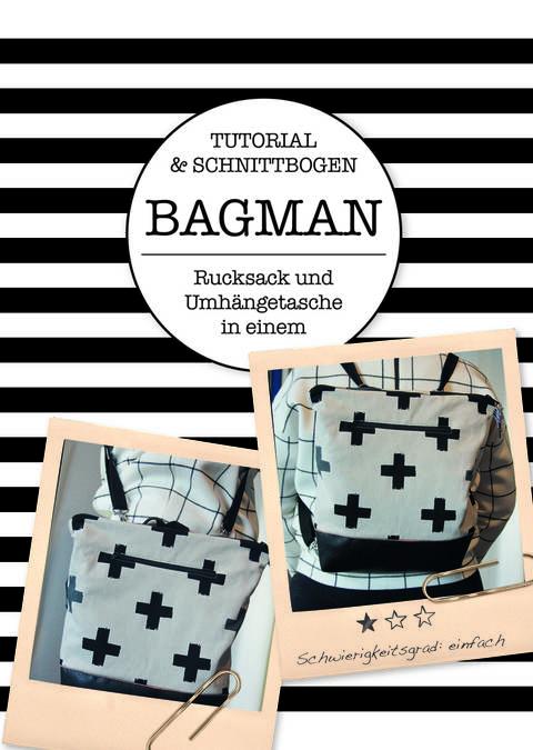 "Ebook Rucksack & Messengerbag ""Bagman"" (inkl Schnittmuster) bei Makerist sofort runterladen"