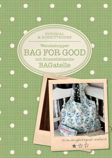 "Ebook für Wendeshopper ""Bag for good"" - Nähanleitungen bei Makerist sofort runterladen"