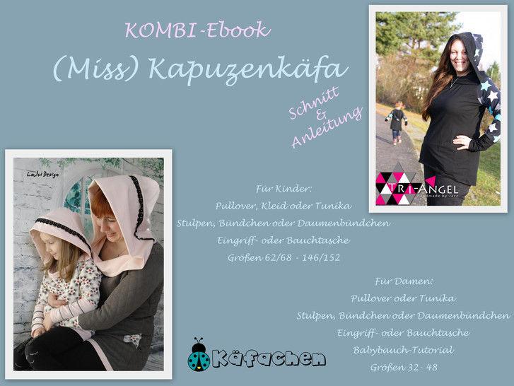 (Miss) Kapuzenkäfa KombiEbook - Nähanleitungen bei Makerist sofort runterladen