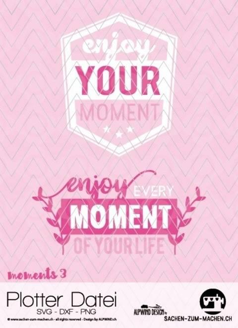 """Plotter-Datei """"moments - #3"""" bei Makerist sofort runterladen"""