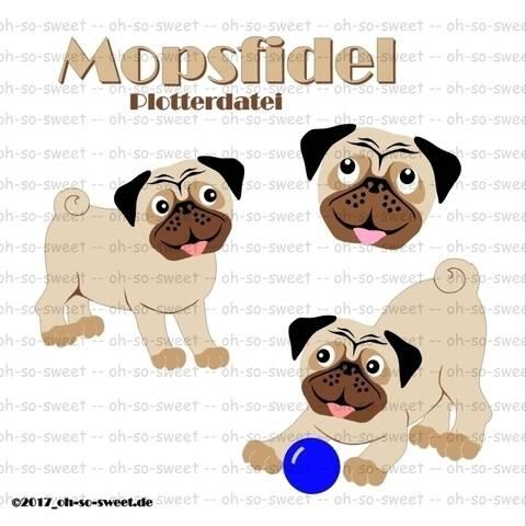 """Plotterdatei """"Mopsfidel"""" mit Bodo, dem freundlichen Mops bei Makerist sofort runterladen"""