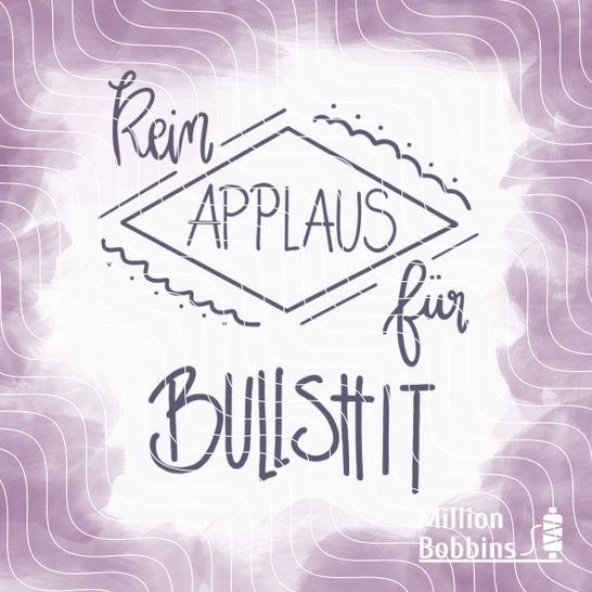 Plottdesign 'Kein Applaus' - Plotterdateien bei Makerist sofort runterladen