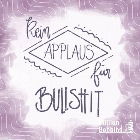 Plottdesign 'Kein Applaus' bei Makerist sofort runterladen