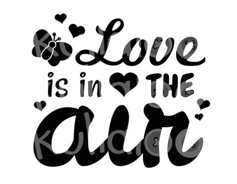 Plotterdatei Spruch – Love is in the Air bei Makerist sofort runterladen