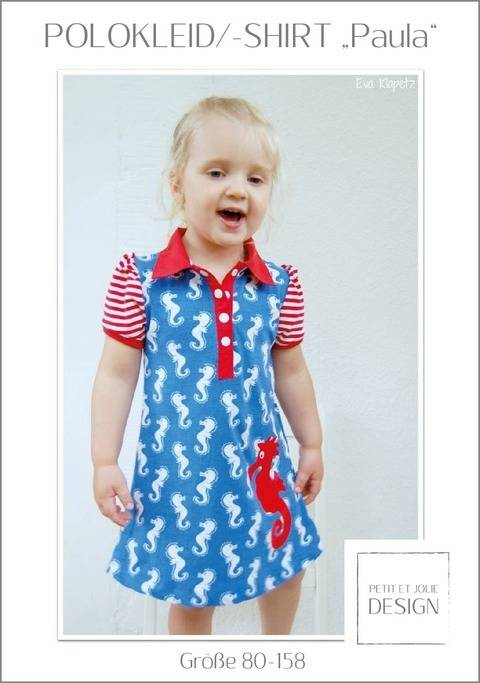 "POLOKLEID/-SHIRT ""Paula"" Gr. 74-164 - Ebook ""Petit et Jolie Design"" bei Makerist sofort runterladen"