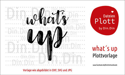 "Plottvorlage Plotterdatei ""What´s Up"" bei Makerist sofort runterladen"