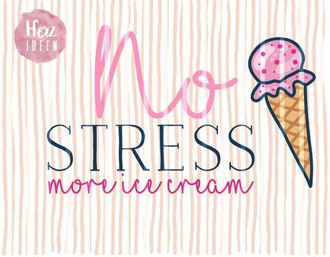 "Plotterdatei ""No Stress more ice cream"" DXF PNG SVG - Herzideen bei Makerist sofort runterladen"