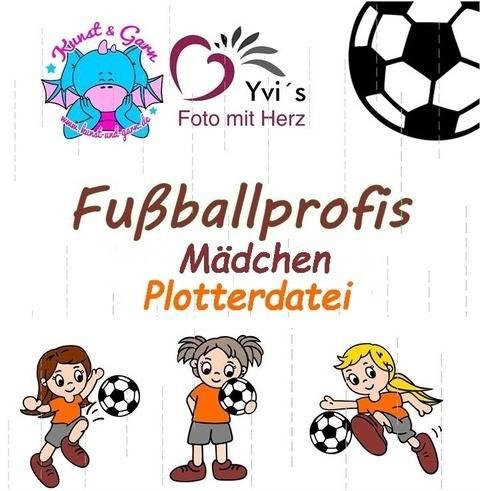 Plotterdatei Fußballprofis Mädchen bei Makerist sofort runterladen