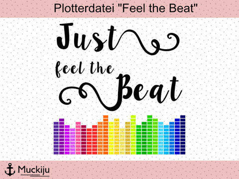 "Plotterdatei ""Feel the Beat"" bei Makerist sofort runterladen"