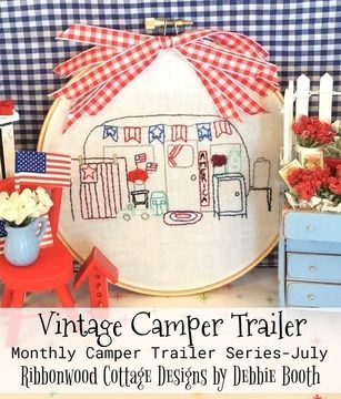 Download July Vintage Camper  Trailer Embroidery  - Embroidery Patterns immediately at Makerist