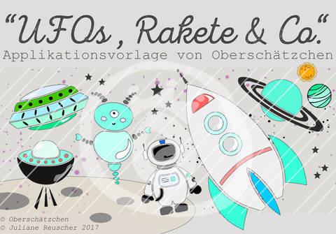 Applikationsvorlage UFOs, Rakete & Co. bei Makerist sofort runterladen