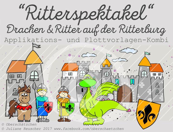 Appli- und Plott-Kombi Drache Ritter Ritterburg - Plotterdateien bei Makerist sofort runterladen