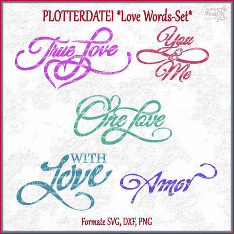 Love Words-Set *Plotterdatei von Made by Frau S.  bei Makerist sofort runterladen