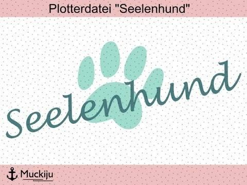 "Plotterdatei Set ""Seelenhund"" bei Makerist sofort runterladen"