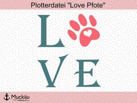 """Plotterdatei """"Love Pfote"""" bei Makerist sofort runterladen"""