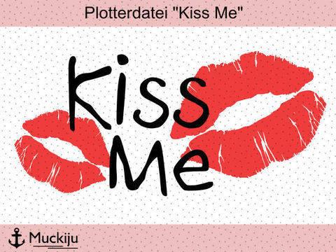 """Plotterdatei """"Kiss Me"""" bei Makerist sofort runterladen"""