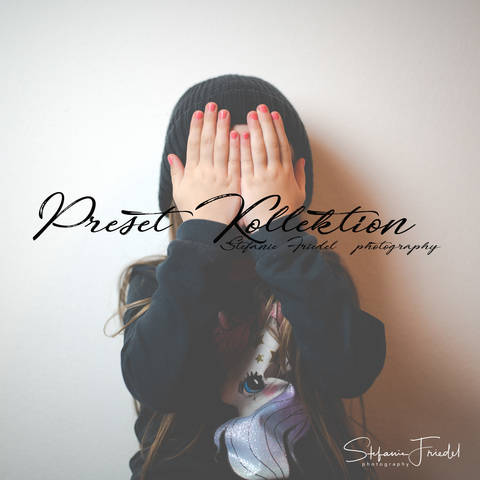 Preset Collection Stefanie Friedel | photography bei Makerist sofort runterladen