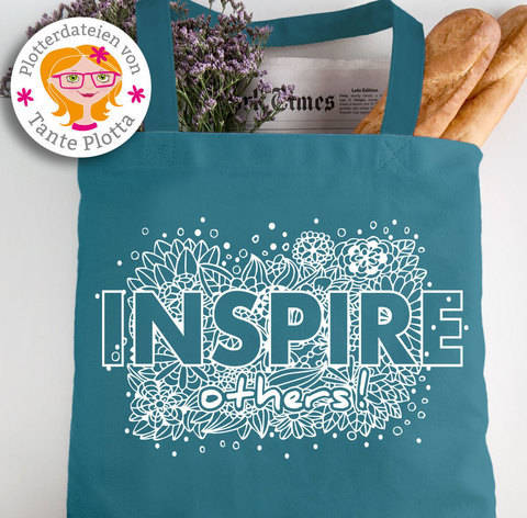 "Plotterdatei ""Inspire Others"" Statement bei Makerist sofort runterladen"