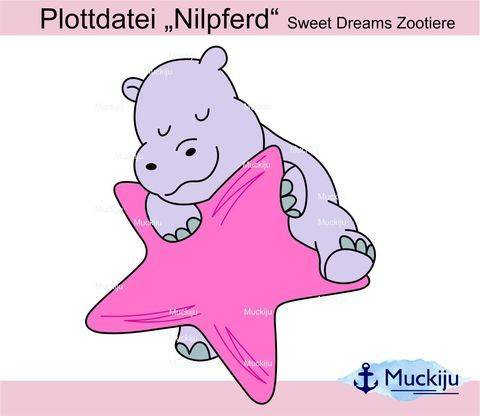 "Plottdatei ""Nilpferd"" Sweet Dreams Zootiere bei Makerist sofort runterladen"