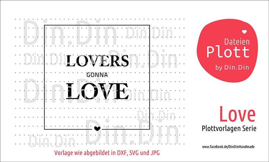 "Plottvorlage Plotterdatei ""Lovers gonna Love"" bei Makerist sofort runterladen"