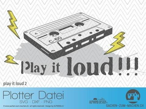"Plotter-Datei ""play it loud"" #2 bei Makerist sofort runterladen"