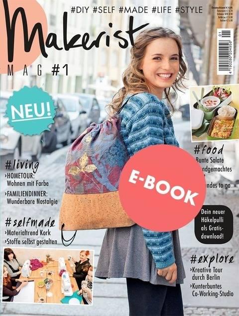 Makerist Mag #1 - Unser erstes Magazin als E-BOOK bei Makerist sofort runterladen