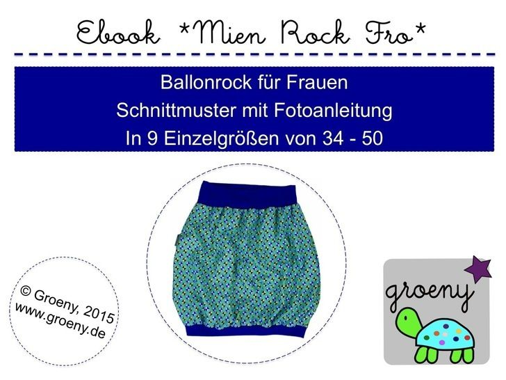 Ebook *Mien Rock Fro* Ballonrock für Frauen Größe 34-50 - Nähanleitungen bei Makerist sofort runterladen