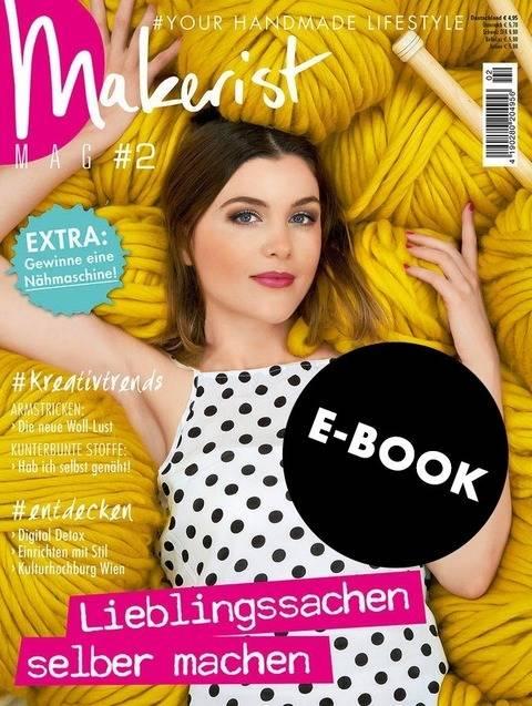 Makerist Mag #2 - als E-BOOK - Magazin für den Handmade Lifestyle bei Makerist sofort runterladen