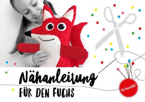 """Fuchs Nähanleitung und Schnittmuster von """"die Knuschels"""" bei Makerist sofort runterladen"""