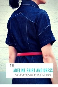 Download Adeline Dress and Shirt PDF Sewing Pattern and Tutorial - Sewing Patterns immediately at Makerist