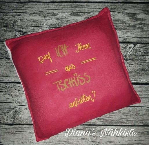 """Makerist - Ein Statement das jeder kennt """"Darf ich Ihnen das Tschüss anbieten"""" - Textilgestaltung - 1"""
